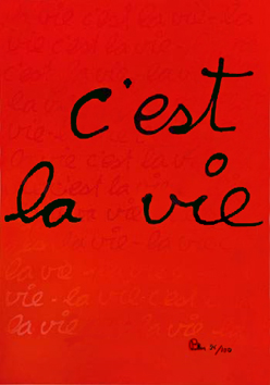 Original signed screenprint de Ben (B. Vautier) : C'est la vie