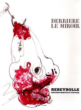 Rebeyrolle Paul : Lithographies originales : DLM n° 219