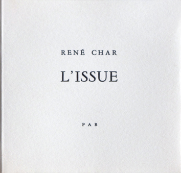 Signed book de Char René : L'Issue