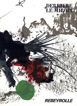 Rebeyrolle Paul : Lithographies originales : DLM n° 177