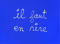 Original signed screenprint de Ben (B. Vautier) : Il faut en rire