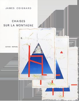 Coignard James - Chaises sur la montagne