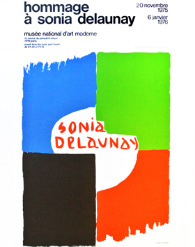 Delaunay Sonia : Affiche d'exposition : Hommage à Sonia Delaunay