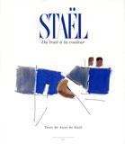 Du trait à la couleur, Anne de Stael, Ed. Imprimerie Nationale, 2001