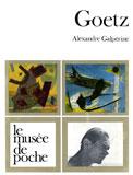 Goetz, Alexandre Galp�rine, Le Mus�e de Poche, 1972