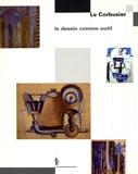 Le dessin comme outil, Ed. Fage, 2006
