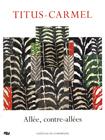 Allée, contre-allée, M. Froidefond, Ed. R.M.N., 2008