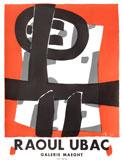 Affiche d'exposition de la Galerie Maeght,  Raoul Ubac