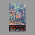 Affiches diverses - L'oeuvre ultime - de Cézanne à Dubuffet