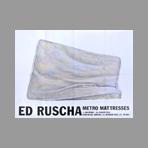 Ruscha Ed - Ed Ruscha, Metro Mattresses
