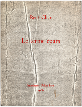 Dedicated book de Char René : Le terme épars