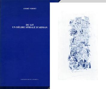 Livre original signé de  : Du lit, un délire spiralé d'Arman